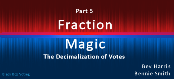Fraction Magic — Part 5: Masters Of The Universe | Blackboxvoting.Org