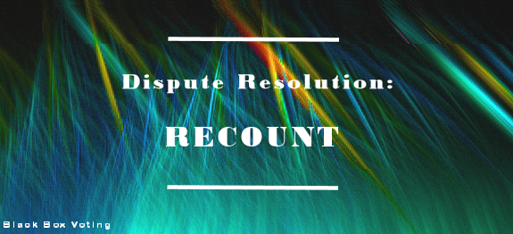 dispute-resolution-recount